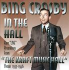 Bing Crosby in the Hall by Bing Crosby (CD, May-2013, Sepia Records)