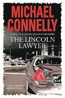 The Lincoln Lawyer by Michael Connelly (Paperback, 2006)