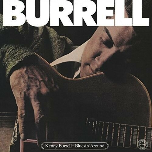Kenny Burrell - Bluesin Around [New CD] UK - Import