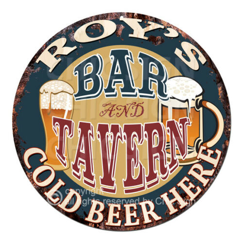 CPBT-0065 ROY/'S BAR N TAVERN COLD BEER HERE Sign Father/'s Day Gift