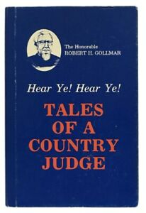 Robert-H-Gollmar-Tales-of-a-Country-Judge-SIGNED-FIRST-EDITION