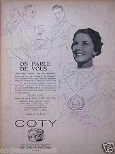 PUBLICITÉ 1938 ON PARLE DE VOUS POUDRE COTY LA BOITE 10Frs 50 - ADVERTISING