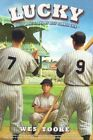 Lucky: Maris, Mantle, and My Best Summer Ever by Wes Tooke (Paperback / softback, 2011)