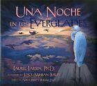 Una Noche en los Everglades by Laurel Larsen (Hardback, 2012)