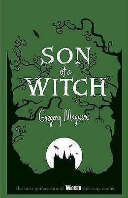 Son of a Witch (Wicked Years 2) by Maguire, Gregory, Acceptable Book (Hardcover)