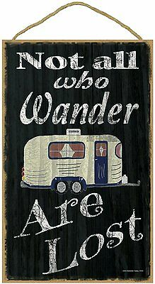 Who Wander Are Lost Pull Camper Camping