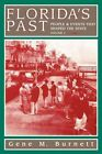 Florida's Past Vol 2 People and Events That Shaped The State 9781561641390
