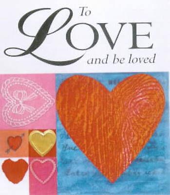 To Love and be Loved by Sarah Medina (Hardback, 2001)
