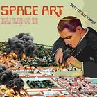 On Ne Dira Rien: Best of All Times by Space Art (CD, Nov-2016, Because Music)