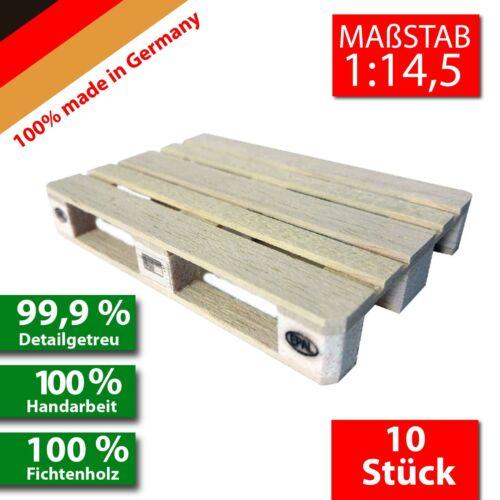 10x Europalette 1//14,5 1:14,5 made in Germany echt Holz Handarbeit Modellbau