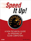 Speed it Up!: A Non-Technical Guide for Speeding Up Slow Computers by Michael Miller (Paperback, 2009)