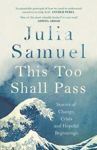 This-Too-Shall-Pass-by-Julia-Samuel