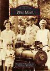 Pen Mar by Suanne K Woodring, Franklin P Woodring (Paperback / softback, 2005)