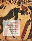 Ancient Greece from Homer to Alexander: The Evidence by Joseph Roisman (Paperback, 2011)