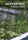 Soft Estate by Richard Mabey, Sara-Jayne Parsons, Edward Chell (Hardback, 2013)