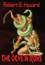 The Devil in Iron by Robert E. Howard (2015, Hardcover)