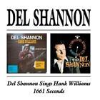 Sings Hank Williams/1661 Seconds von Del Shannon (2009)