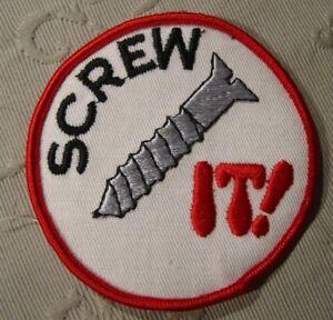 Screw-it-Aufnaeher-Patch-8-cm-NEU-A54v