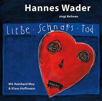 CD * HANNES WADER KLAUS HOFFMANN REINHARD MEY  - LIEBE, SCHNAPS, TOD # NEU OVP !