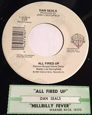 Dan Seals 45 All Fired Up / Hillbilly Fever  w/ts