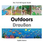 My First Bilingual Book - Outdoors - Polish-english by Milet Publishing (Board book, 2015)