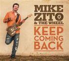 Keep Coming Back [Digipak] by Mike Zito & the Wheel (CD, Nov-2015, Ruf Records)