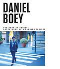 The Book of Daniel: Adventures of a Fashion Insider by Daniel Boey (Hardback, 2015)