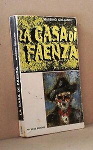 La casa di Faenza - Grillandi - Gremese editore