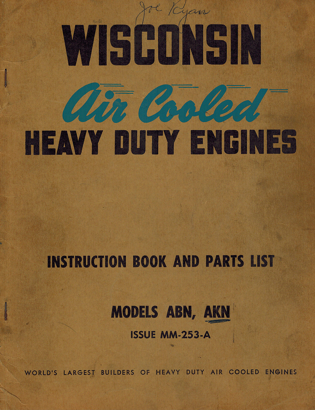 WISCONSIN HD ENGINE ABN,AKN INSTRUCTION and PARTS MANUAL