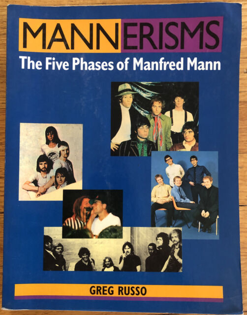 MANNERISMS: FIVE PHASES OF MANFRED MANN By Greg Russo