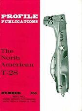 NORTH AMERICAN T-28 TROJAN: PROFILE PUBLICATIONS No.155/ NEW PRINT FACSIMILE ED