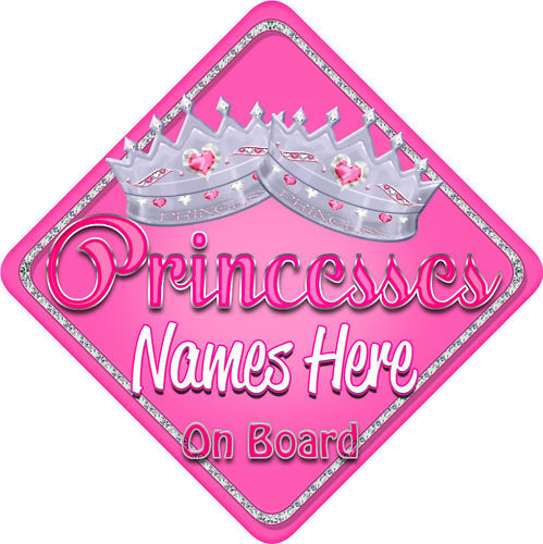 Personalised Baby On Board Car Sign Princesses Pin Glas