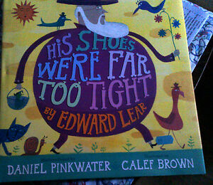 His Shoes Were Far Too Tight Poems by Edward Lear - Gloucester, United Kingdom - His Shoes Were Far Too Tight Poems by Edward Lear - Gloucester, United Kingdom