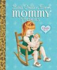 Little Golden Book Mommy Stories by Margo Lundell, Sharon Kane, Jean Cushman (Hardback, 2015)