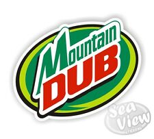 Montaña Dub coche van Sticker Decal Funny Mountain Dew pegatinas Jdm Euro Vw