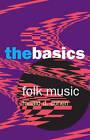 Folk Music: The Basics by Ronald D. Cohen (Paperback, 2006)