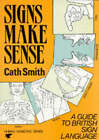 Signs Make Sense by Cath Smith (Paperback, 1990)