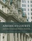 America's Courts and the Criminal Justice System by David W. Neubauer, Henry Fradella (Hardback, 2015)