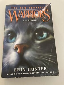 Warriors: the New Prophecy #4: Starlight by Erin Hunter