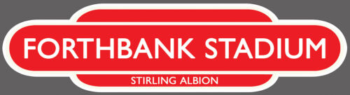 INSIDE//OUTSIDE USE STIRLING ALBION RAILWAY TOTEM FOOTBALL SIGN FORTHBANK