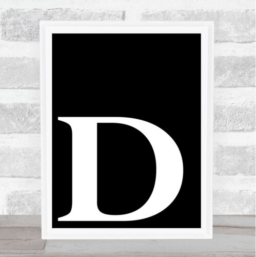 Black Initial Letter D Quote Wall Art Print