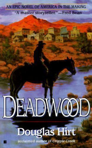 Deadwood by Douglas Hirt