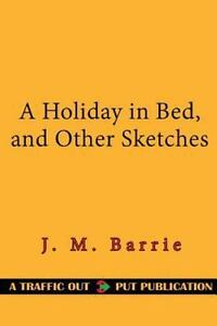 a holiday in bed barrie j m