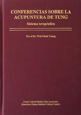 Conferencias Sobre La Acupunctura de Tung: Sistema terapéutico (Wei-Chieh Young)