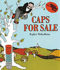 Caps for Sale: A Tale of a Peddler, Some Monkeys and Their Monkey Business by Esphyr Slobodkina (Board book, 2008)