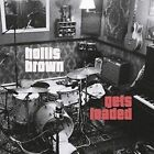 Hollis Brown Gets Loaded by Hollis Brown (Band) (Vinyl, Apr-2014, Alive Naturalsound Records)