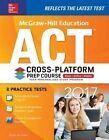 McGraw-Hill Education ACT 2017 Cross-Platform Prep Course by Steven W. Dulan (Paperback, 2016)