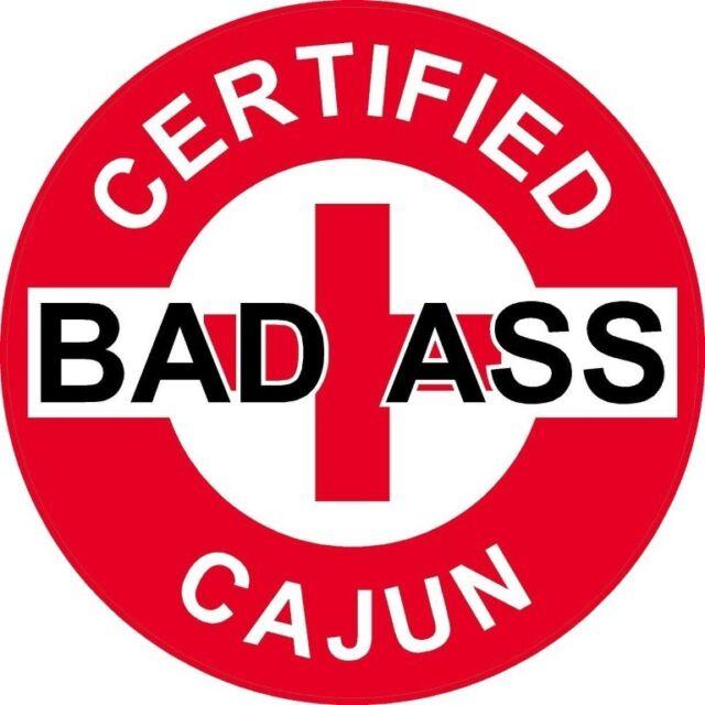 CERTIFIED BAD A$$ CAJUN HELMET STICKER HARD HAT STICKER RED AND WHITE