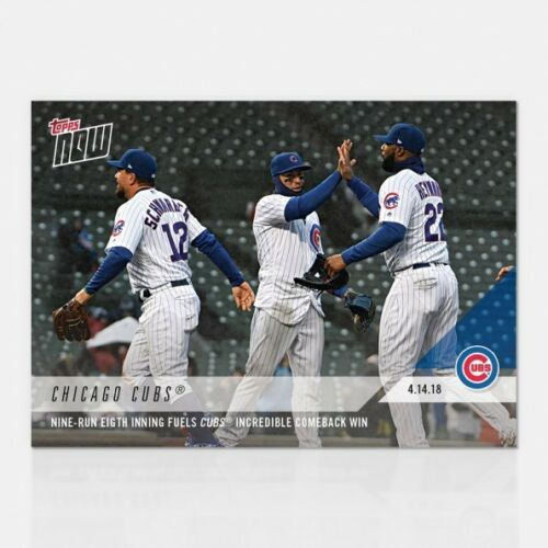 2018 TOPPS NOW #77 NINE-RUN EIGHTH INNING FUELS CUBS COMEBACK WIN