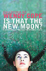 Is That the New Moon?: Poems by Women Poets by HarperCollins Publishers (Paperback, 2002)